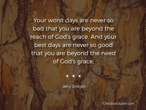 God's Grace Quotes Enchanting Quotejerry Bridges On God's Grace  Christian Quotes Of The Day