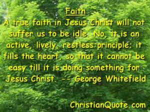 Christian Quote by George Whitefield on Faith