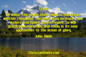 Christian Quote by John Owen on Grace