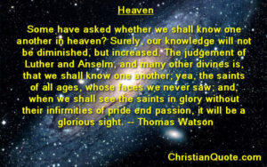 Christian Quote by Thomas Watson on Heaven