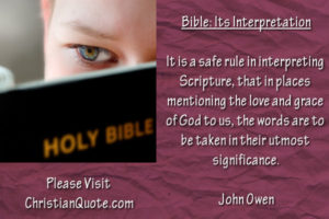 Christian Quote by John Owen on the Bible and Its Interpretation