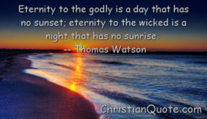 Christian Quote by Thomas Watson on Eternity